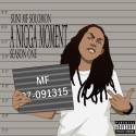 Suni MF Solomon - A Nigga Moment Season One mixtape cover art