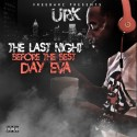 Urk - The Last Night Before The Best Day Eva mixtape cover art