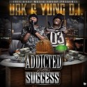 Urk & Yung D.I. - Addicted To Success mixtape cover art