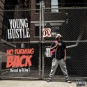 Young Hustle - No Turning Back mixtape cover art
