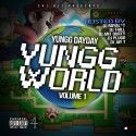 YunggDayDay - Yungg World mixtape cover art