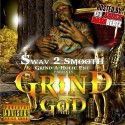 2 Smooth - Grind God mixtape cover art