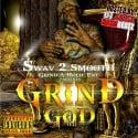 2 Smooth - Grind God mixtape cover art