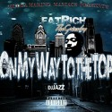 FatRich Tha Grizzley - On My Way To The Top mixtape cover art