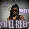 Reezy Peace - Steel Reezy mixtape cover art