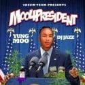 Yung Moo - Moo4President mixtape cover art