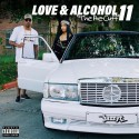 Love & Alcohol 11  mixtape cover art