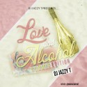 Love & Alcohol 2 mixtape cover art