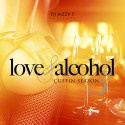 Love & Alcohol 3 (Cuffin Season) mixtape cover art