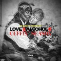 Love & Alcohol 6 (Cuffin' Season) mixtape cover art