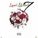 Love & Alcohol 7 mixtape cover art
