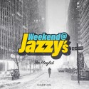 Weekend At Jazzy's The Playlist 3 mixtape cover art