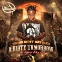 Young Dirty Bastard - A Dirty Tomorrow mixtape cover art