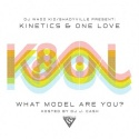 Kinetics & One Love - What Model Are You? mixtape cover art