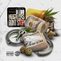 Hustlers Don't Stop mixtape cover art