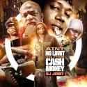 Ain't No Limit To This Cash Money mixtape cover art