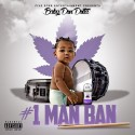 Baby Don Dotta - 1 Man Band mixtape cover art