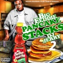 Big Feddie - Pancake Stacks 2 mixtape cover art