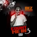 Biz - Count Me In 3 mixtape cover art