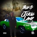 Bud G - Juug Land 2 mixtape cover art