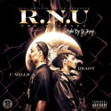 C Mill$ & Ready - R.N.U mixtape cover art