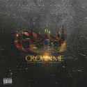 Cayne Money - Crown Me mixtape cover art