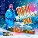 Cayne Money - Hell Froze Ova mixtape cover art