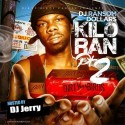 DJ Ransom Dollars - Kilo Ran 2 mixtape cover art