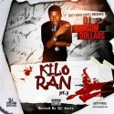 DJ Ransom Dollars - Kilo Ran 3 mixtape cover art