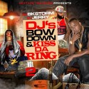 DJ's Bow Down & Kiss The Ring 2 mixtape cover art