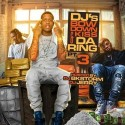 DJ's Bow Down & Kiss The Ring 3 mixtape cover art