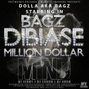 Dolla AKA Bagz - Bagz Dibiase (Million Dollar Mind) mixtape cover art
