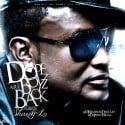 Dope Boyz Back (Hosted By Shawty Lo) mixtape cover art