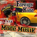 Foreign Kidd - Mode Musik mixtape cover art
