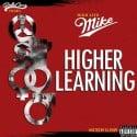 HighLife Mike - Higher Learning mixtape cover art