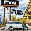 HPT Blow - Gettin' Back To The Money mixtape cover art