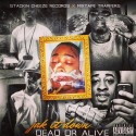 Jak It Down - Dead Or Alive mixtape cover art