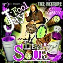 Jay Fool - Lean & Sour mixtape cover art