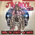 Jay Fool - My Day (From The Streets 2 Da Booth) mixtape cover art
