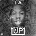 LA - On A Cum Up mixtape cover art