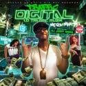 Mega Mak - Traffic Digital mixtape cover art