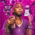 Mixtape Trappers 29 (Hosted By Jose Guapo) mixtape cover art