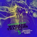 Mixtape Trappers Radio 5 (Hosted By Dolla AKA Bagz) mixtape cover art