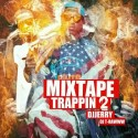 Mixtape Trappin 2 mixtape cover art