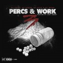 Percs & Work 3 (Hosted By Jeff Chery) mixtape cover art