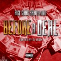 RichGang Shaq & J.Bad - Before A Deal mixtape cover art