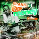 Spankez  - EZ Money mixtape cover art