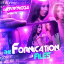 The Fornication Files mixtape cover art