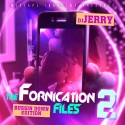 The Fornication Files 2 (Bussin Down Edition) mixtape cover art