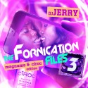 The Fornication Files 3 (Magnums & Ciroc Edition) mixtape cover art